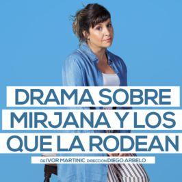Drama sobre Mirjana y los que la rodean