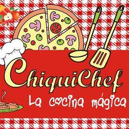 Chiquichef - La cocina mágica