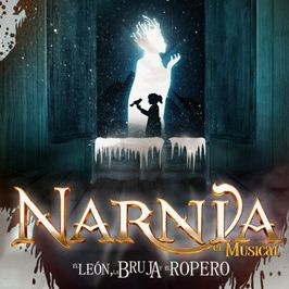 Las crónicas de Narnia: el musical