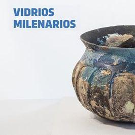 Vidrios milenarios