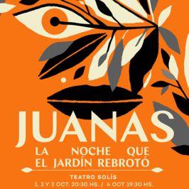 Juanas - La noche que el jardín rebrotó