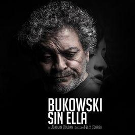 Bukowski sin ella