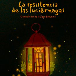 La resistencia de las luciérnagas